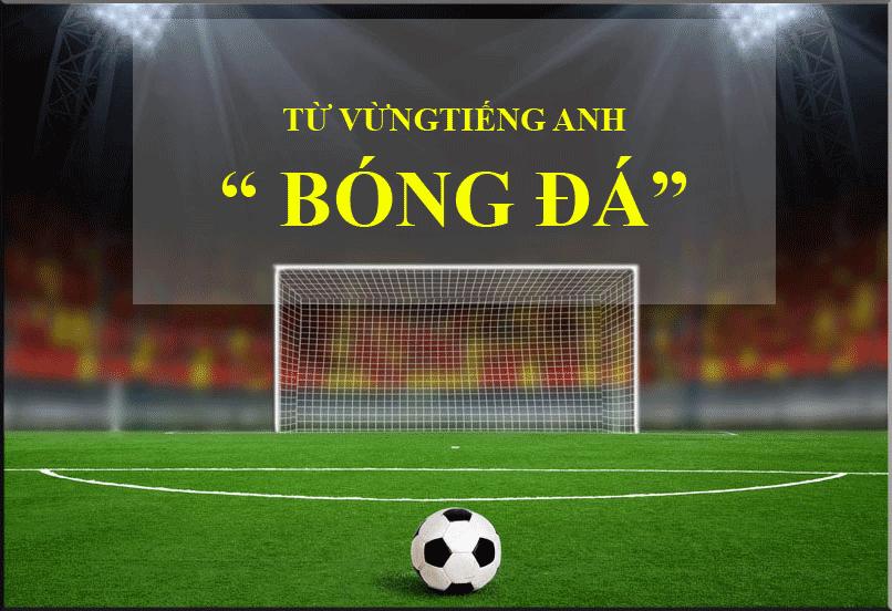 tu-vung-tieng-anh-bong-da